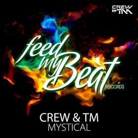 CREW & TM - MYSTICAL